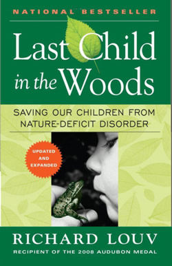Last Child in the Woods by Richard Louv